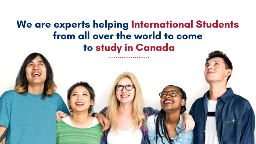 We are experts helping International Students to study in Canada