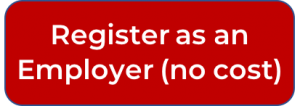 Register as an Employer (no-cost registration)