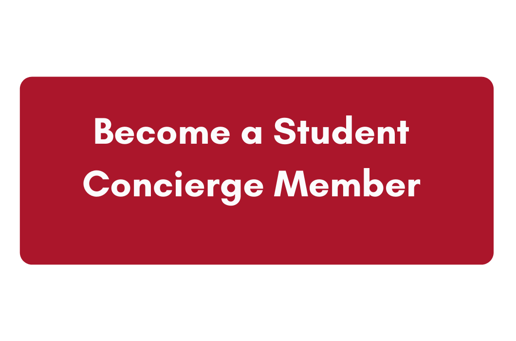 Click here to Become a Student Concierge Member