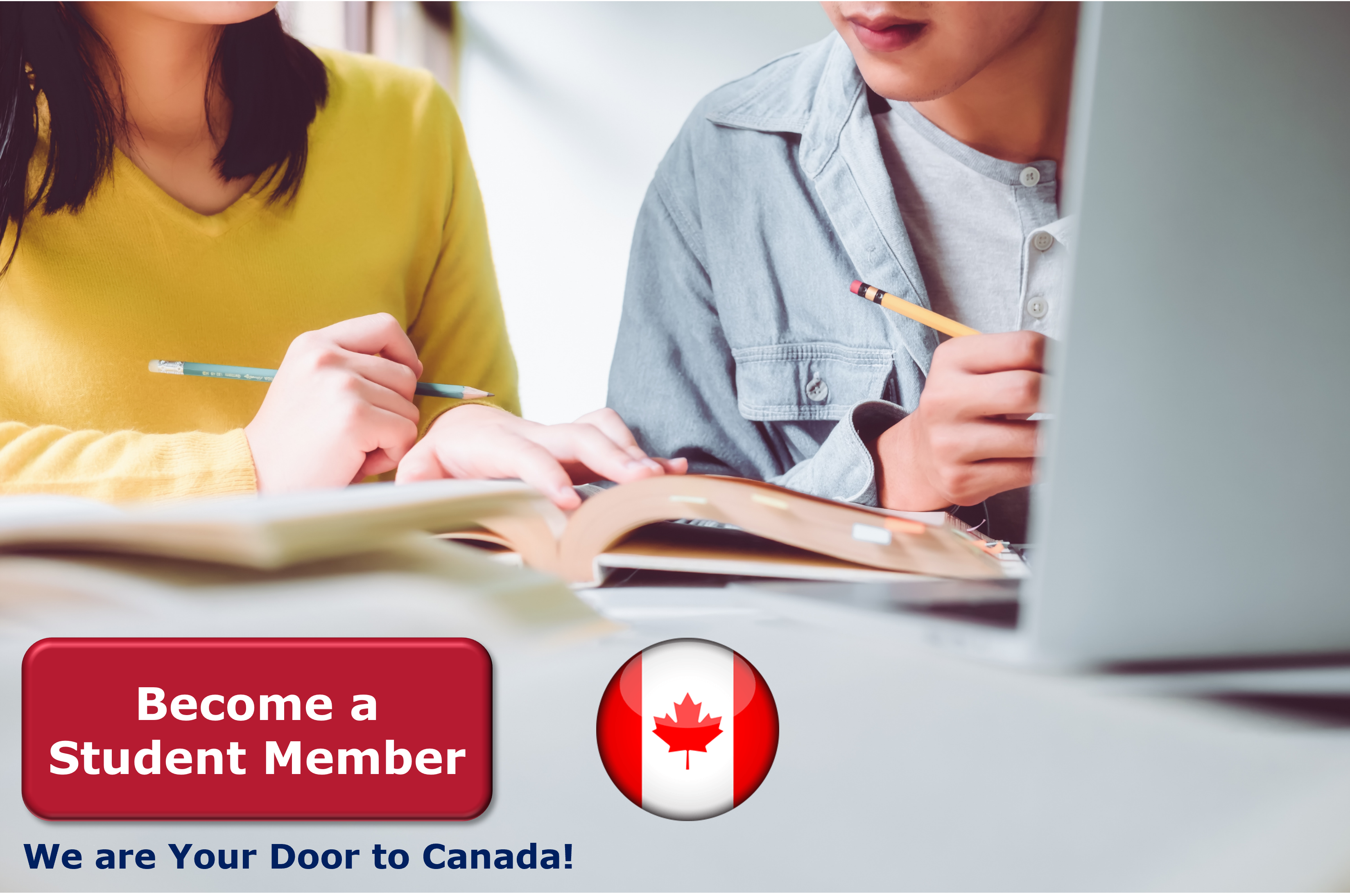 Become a Student Member to Study in Canada and Stay to Work